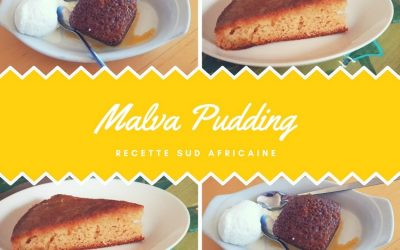Malva Pudding le gâteau gourmand traditionnel sud africain