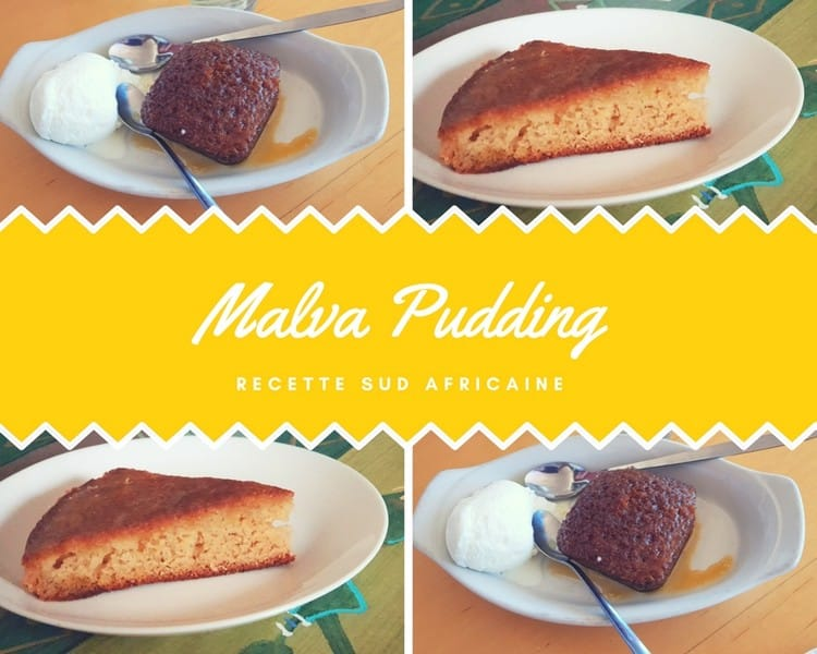 Malva Pudding le gâteau gourmand traditionnel sud africain