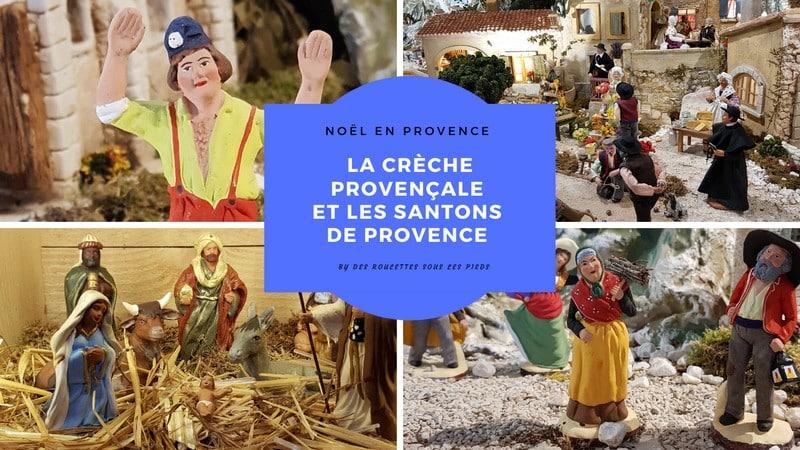 Les Santons de Provence, le joyeux petit peuple de la Crèche provençale