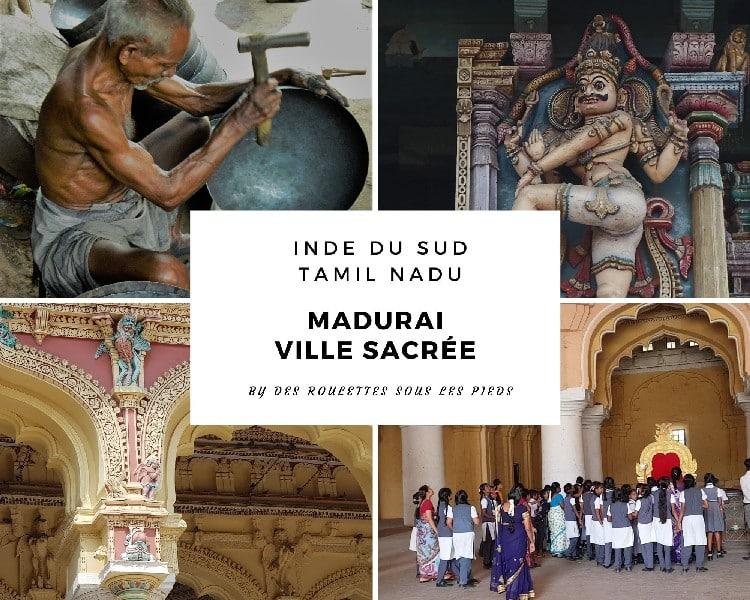 Visiter Madurai ville sacrée du Tamil Nadu, ses incontournables