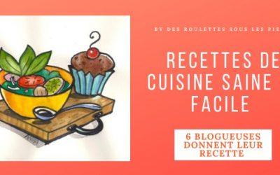 6 Recettes de cuisine saine et gourmande des blogueuses confinées