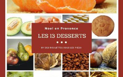 Les 13 desserts de Noël, la liste indispensable [Noël en Provence]