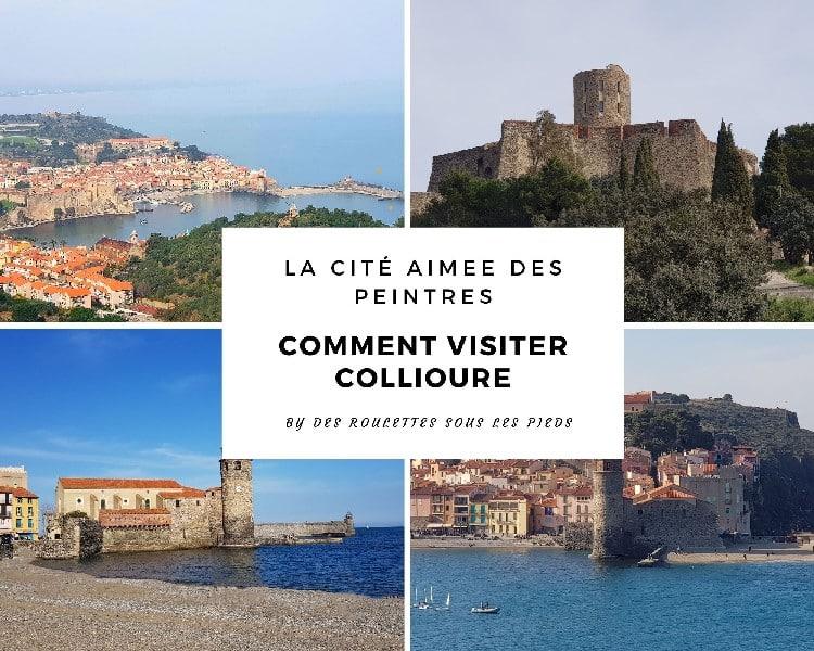 Comment visiter Collioure, cité aimée des peintres et ses environs